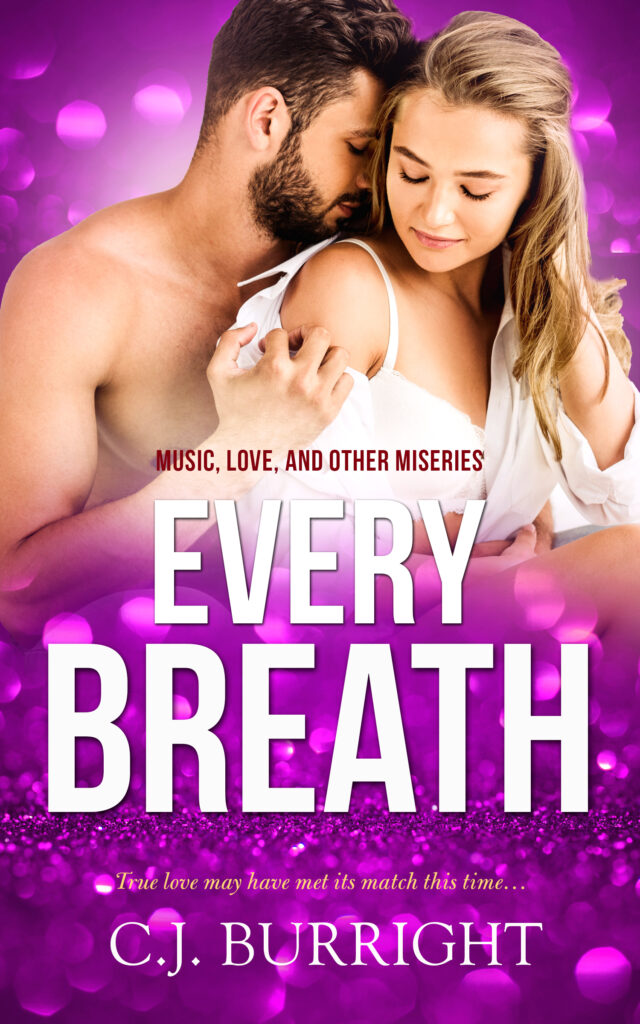 Book Cover: Every Breath - Music, Love and Other Miseries Book Two